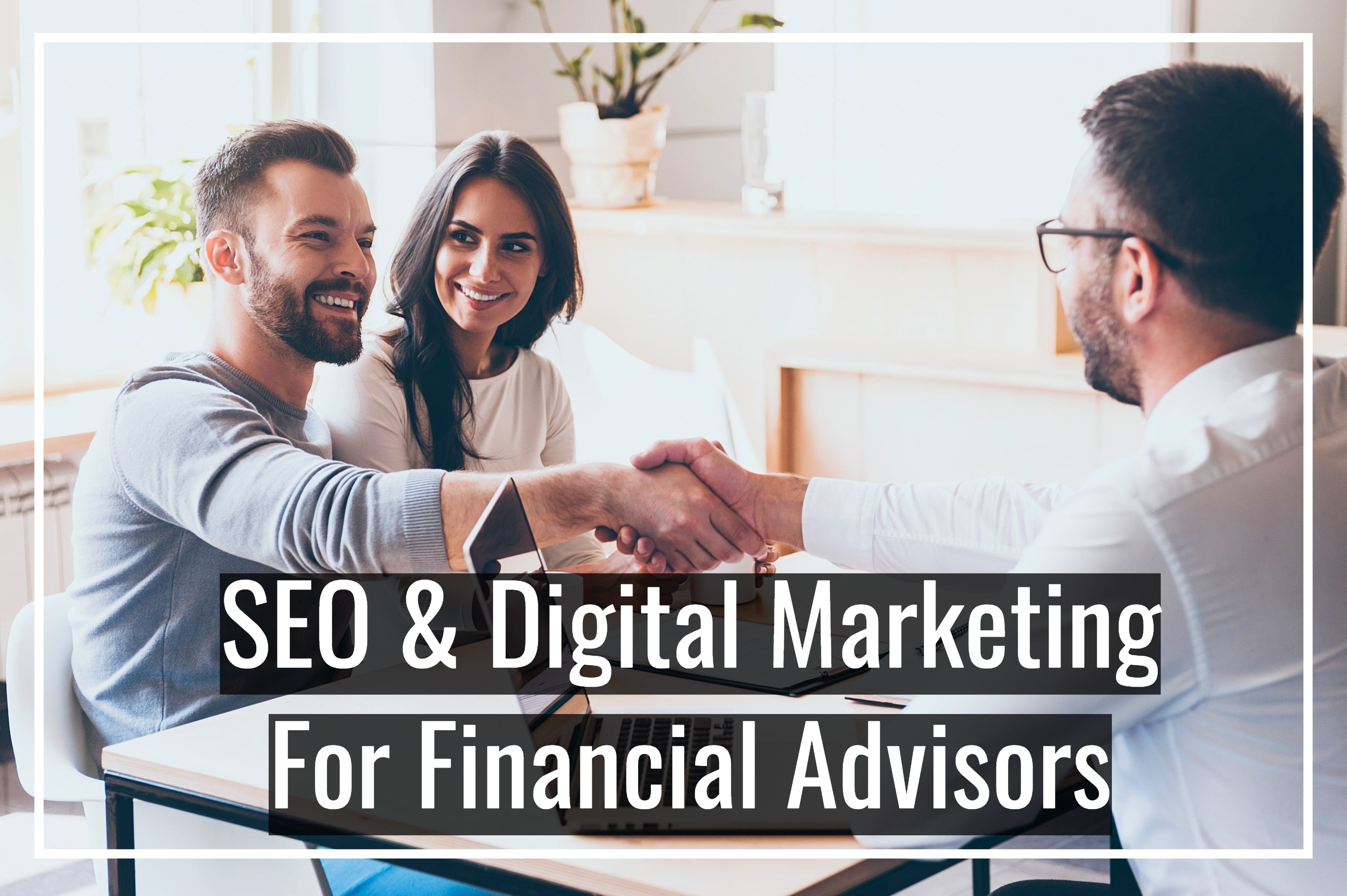 Financial Advisor SEO Social Media Marketing Digital Marketing